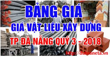 giá vật liệu xây dựng Đà Nẵng quý 3-2018