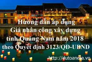 giá nhân công xây dựng tỉnh Quảng Nam năm 2018